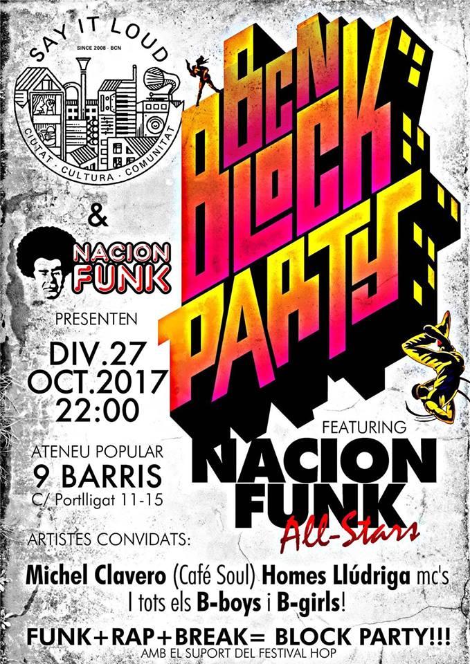 27/10/2017 BCN BLOCK PARTY FEAT NACIÓN FUNK ALL-STARS. Say It Loud. Ateneu 9 Barris (BCN)