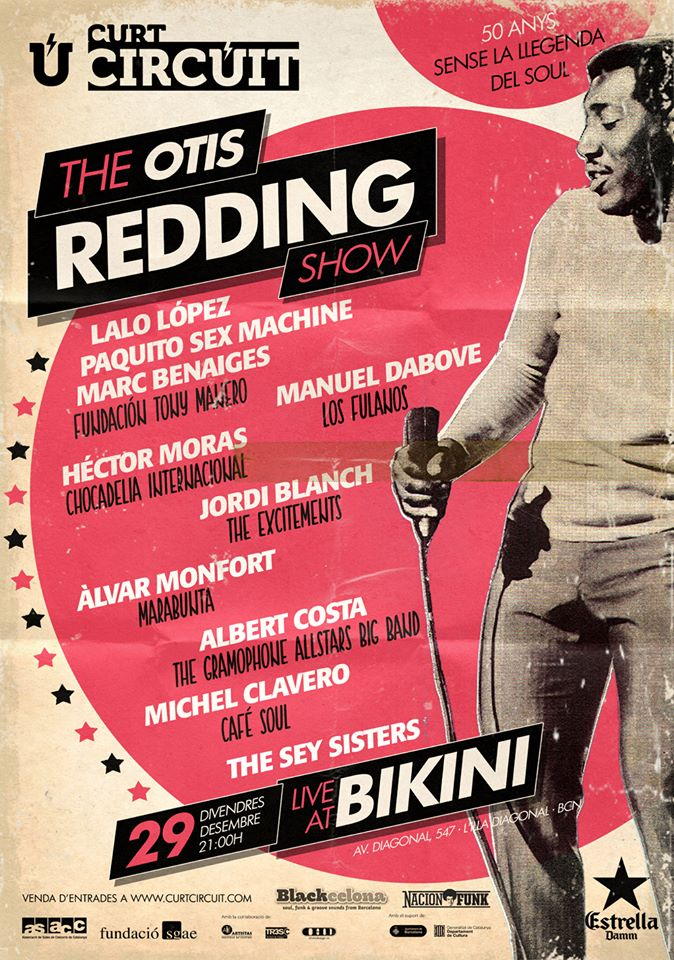 "29/12/2017 ""THE OTIS REDDING SHOW"" Sala Bikini, Barcelona (21:00)"