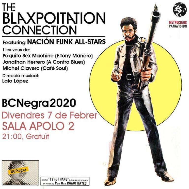07/02/2020 THE BLAXPOITATION CONNECTION featuring NACIÓN FUNK ALL-STARS. Sala Apolo 2, Barcelona (21:00h)